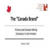La marca canadiense. Informe sobre los abusos de las mineras de Canadá en América Latina